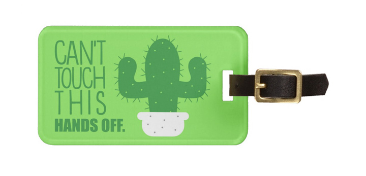 can't touch this luggage tag