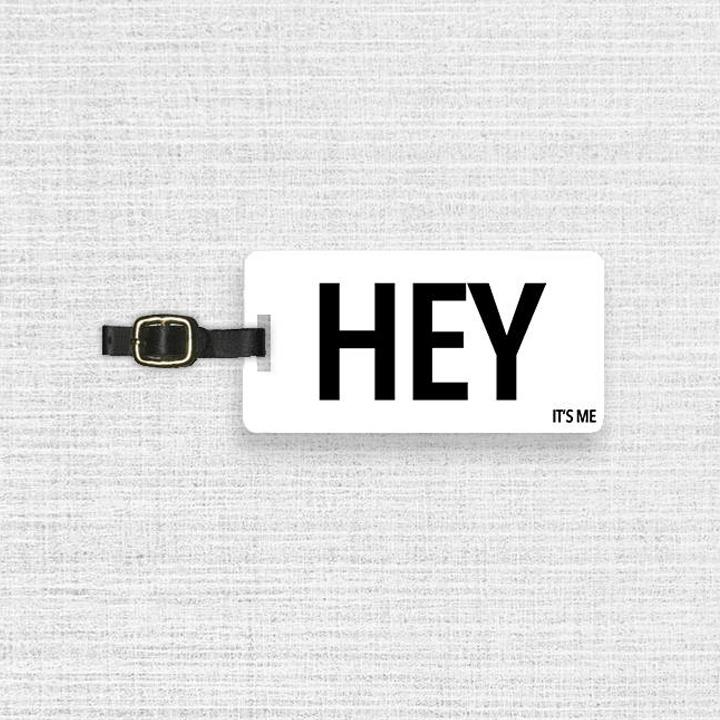 hey luggage tag