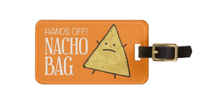 nacho bag luggage tag